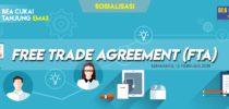 Materi Sosialisasi Free Trade Agreement (FTA)