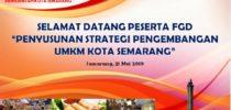 FGD Penyusunan Strategi Pengembangan UMKM Kota Semarang